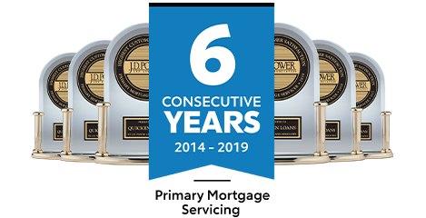 J.D. Power - 6 Consecutive Years - Mortgage Servicing